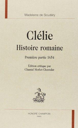 9782745303813: Clélie - histoire romaine (Première partie, 1654) (Clélie. (1))