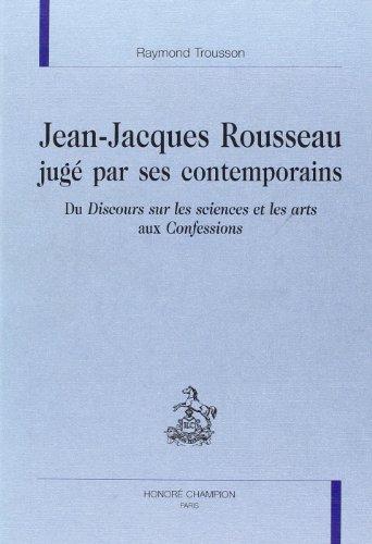 Jean-Jacques Rousseau jugé par ses contemporains -: Trousson, Raymond