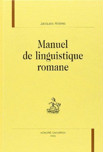 9782745304391: MANUEL DE LINGUISTIQUE ROMANE (Bibliothèque de grammaire et de linguistique)