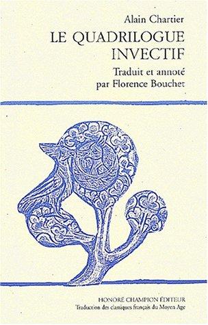 9782745305138: Le quadrilogue invectif (Traduction des classiques français du Moyen Age) (French Edition)