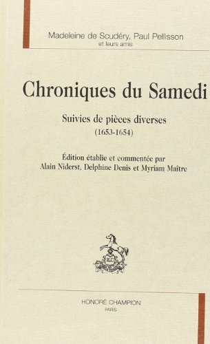 9782745306654: Chroniques du samedi suivies de pièces diverses (1653-1654) (Sources classiques)