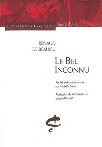 Le Bel inconnu: Renaud de Beaujeu