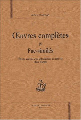 9782745307521: OEuvres complètes : Tome 4, Fac-similés