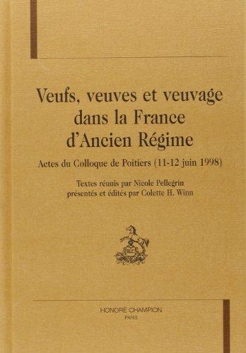 9782745308108: Veufs, veuves, veuvages dans la France d'Ancien-r�gime