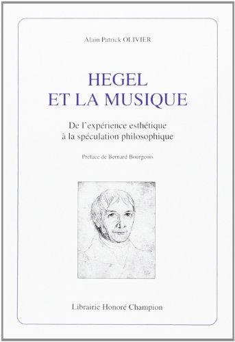 9782745308306: Hegel et la musique : de l'exp�rience esth�tique � la sp�culation philosophique