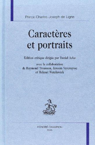 Caracteres et portraits: Prince Charles-Joseph de Ligne