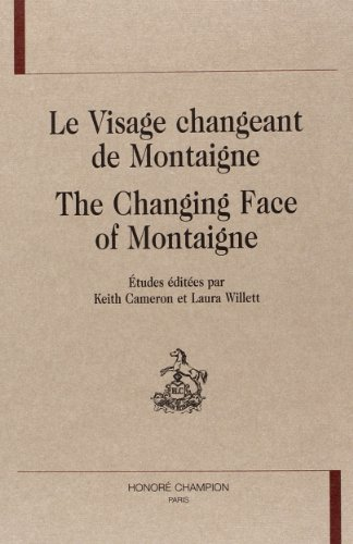 The Changing Face of Montaigne. Conferences, Congress: Cameron, Keith and