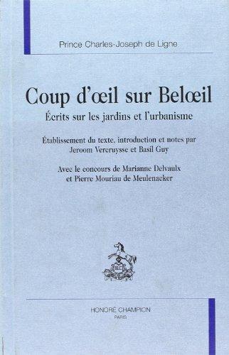 COUP D'OEIL SUR BELOEIL; ECRITS SUR LES JARDINS ET L'URBANISME: CHARLES-JOSEPH DE LIGNE