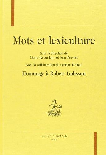9782745309464: Mots et lexiculture : hommages à Robert Galisson