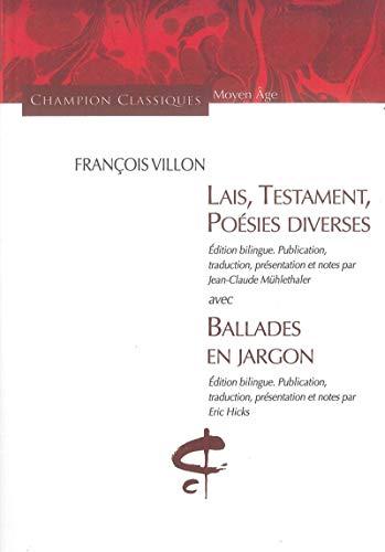 Lais Testament Poesies Diverses (Champion Classiques Moyen: F Villon