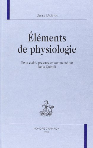 ELEMENTS DE PHYSIOLOGIE: Denis Diderot