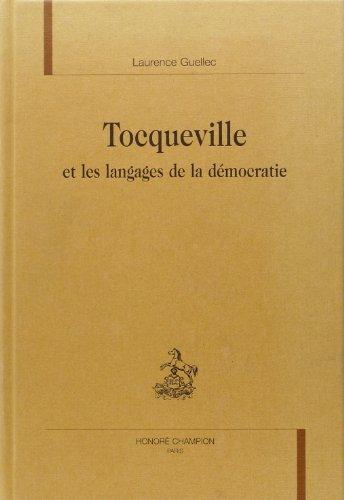 9782745310286: Tocqueville et les langages de la démocratie