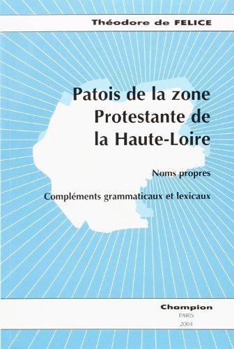9782745310699: Patois de la zone Protestante de la Haute-Loire