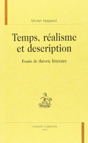 9782745310743: Temps, realisme et description