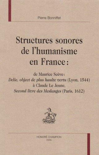 Structures sonores de l'humanisme en France : Pierre Bonniffet