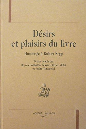 9782745311627: Désirs et plaisirs du livre : Hommage à Robert Kopp