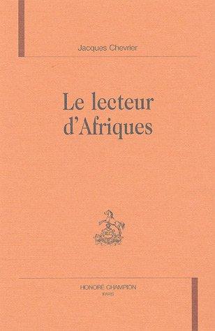 9782745311924: Le lecteur d'Afriques