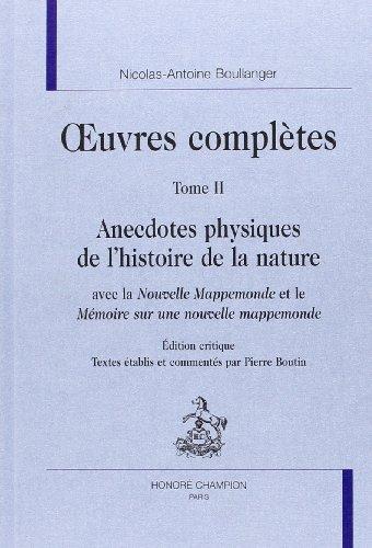 9782745313065: Oeuvres Completes. Tii. Anecdotes Physiques de l'Histoire de la Nature avec la Nouvelle Mappemon