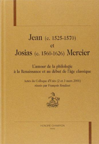 9782745313386: Jean et Josias Mercier: l'amour de la philosophie � la Renaissance et au d�but de l'�ge classique