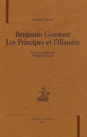 9782745314079: Benjamin Constant les principes de l'histoire