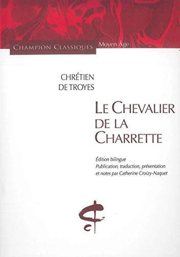 9782745314215: Le Chevalier de la Charrette (French Edition)