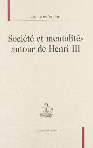 9782745314406: société et mentalités autour de henri III