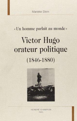 9782745314482: Victor Hugo orateur politique : (1846-1880)