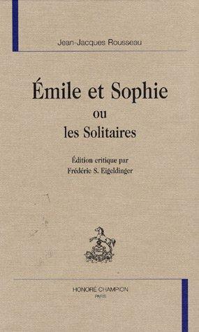 9782745315700: Emile et Sophie ou Les Solitaires