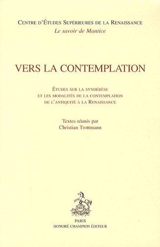 Vers la contemplation : Etudes sur la: Christian Trottmann