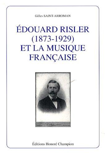 9782745317759: Edouard Risler (1873-1929) et la musique française (French Edition)