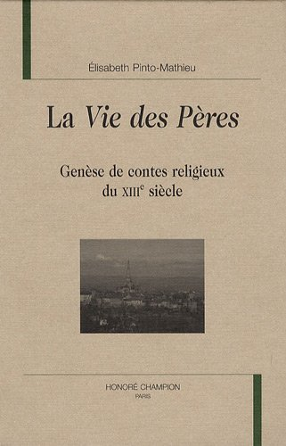 9782745318053: La vie des pères : Genèse des contes religieux du XIIIe siècle