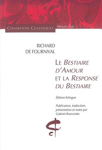 Bestiaire d'amour et la response du bestiaire: Richard De fournival