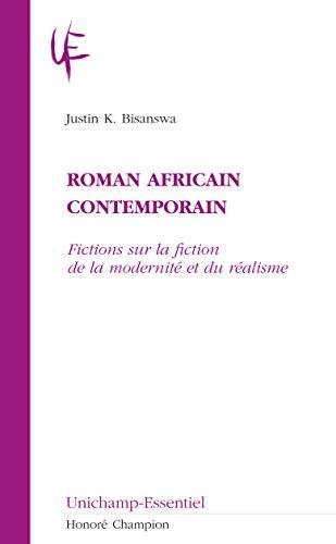 9782745318947: Roman africain contemporain : Fictions sur la fiction de la modernité et du réalisme