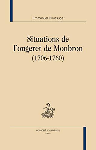 9782745319487: Situations de Fougeret de Monbron (1706-1760)