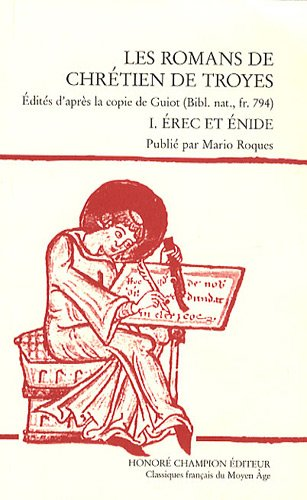 9782745319555: Les romans de Chrétien de Troyes : Tome 1, Erec et Enide
