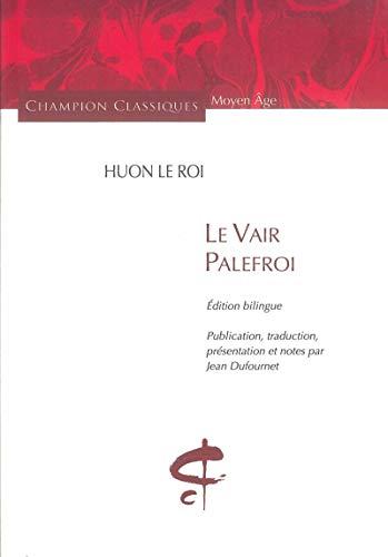 Vair Palefroi (Le): Le Roi, Huon
