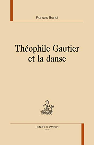 9782745320261: Théophile Gautier et la danse