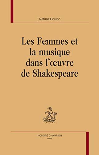 Les femmes et la musique dans l'oeuvre: ROULON, Natalie [New.