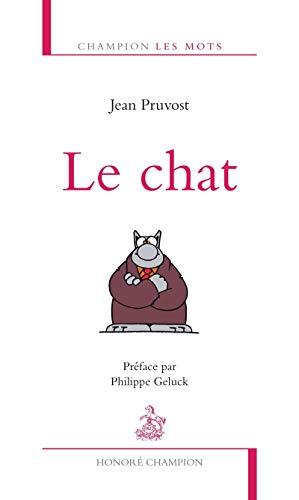 Chat (Le): Pruvost, Jean