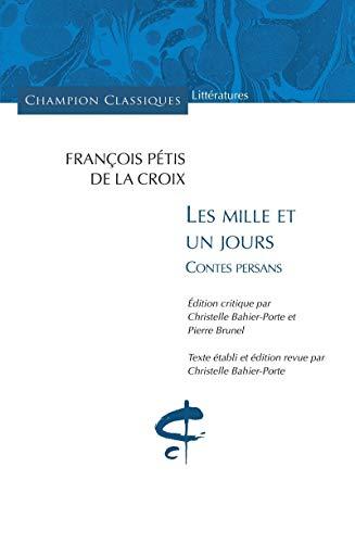 Les mille et un jours (French Edition): Petis de la Croix Fr