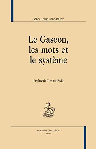 9782745322623: Le Gascon, les Mots et le Systeme