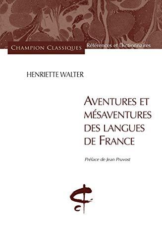 9782745323392: Aventures et mésaventures des langues de France