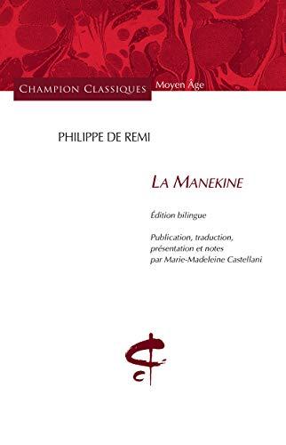 9782745324511: La Manekine : Edition bilingue français-ancien français (Champion Classiques Moyen Age)