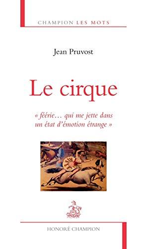 Cirque (Le): Pruvost, Jean