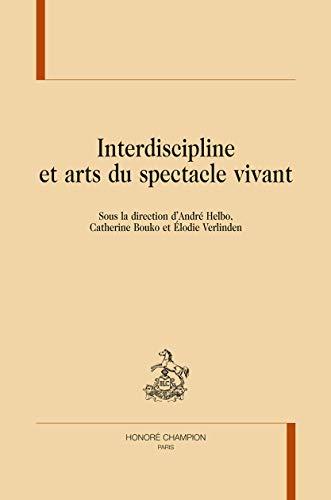 9782745325426: Interdiscipline et arts du spectacle vivant.