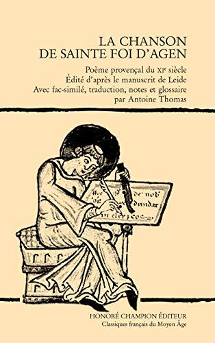 9782745325525: La chanson de sainte Foi d'Agen : Poème provençal du XIe siècle