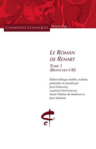 9782745325532: Le Roman de Renart T1(Branches I - XI)