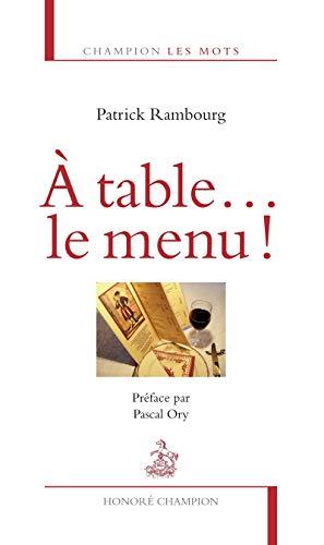 A table. le menu!: Rambourg, Patrick