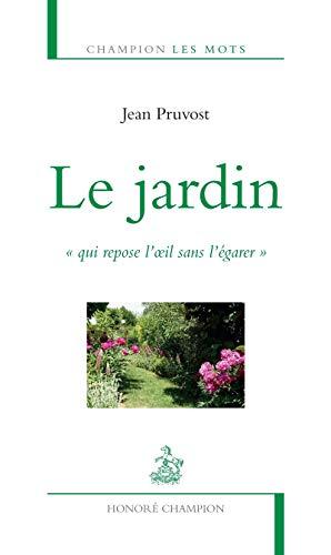 JARDIN -LE-: PRUVOST JEAN