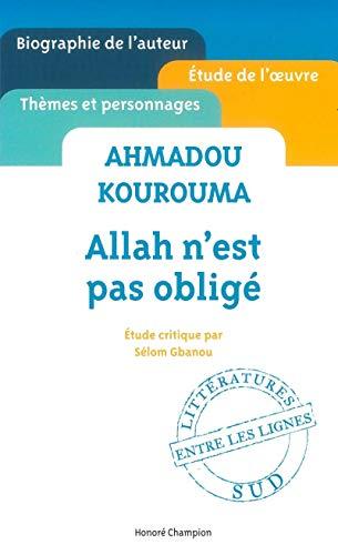 9782745325952: Ahmadou Kourouma - Allah n'est pas obligé